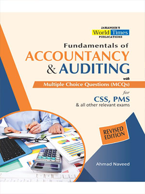 Accountancy & Auditing (MCQ's) by Ahmed Naveed for CSS, PMS